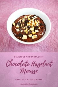 Delicious And Indulgent Chocolate Hazelnut Mousse