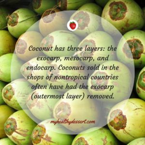 coconut has three layers