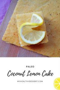 Paleo Coconut Lemon Cake