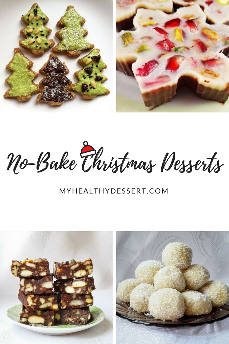 Delicious No-Bake Christmas Desserts - My Healthy Dessert